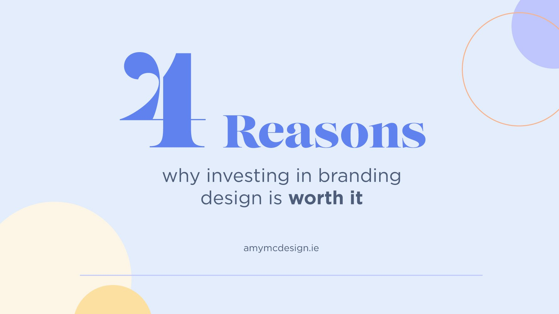 4 reasons why investing in branding design is worth it