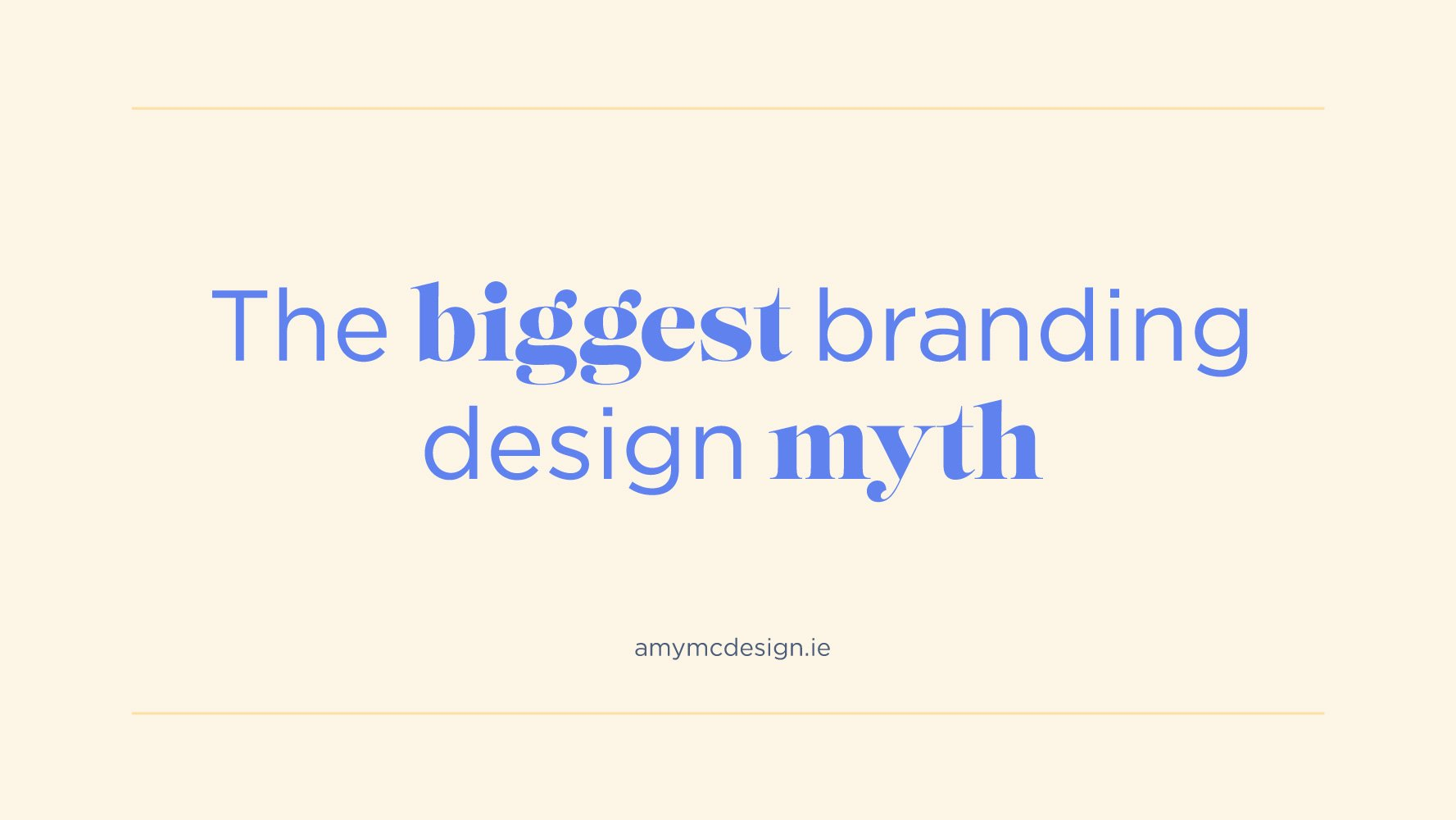 The biggest branding design myth (that you need to stop believing)